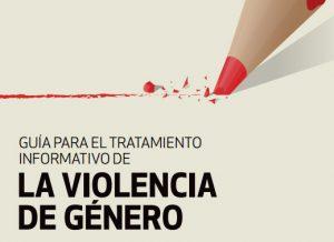 Guía para el tratamiento informativo de la violencia de género