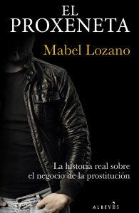 El proxeneta, libro de Mabel Lozano